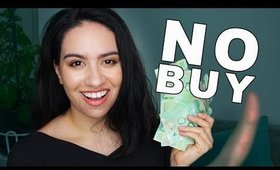 NO BUY YEAR RULES 2020 — makeup, eating out, alcohol (explained)