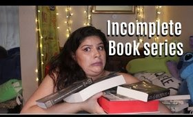 Incomplete Book Series I Own & Ned to Get The Rest To || Marya Zamora