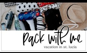 Pack with Me for our Anniversary Trip to St. Lucia!