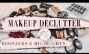 MAKEUP DECLUTTER BRONZERS AND HIGHLIGHTERS