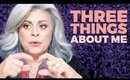 3 Things You Don't Know About Me | Filmed at Ipsy Open Studios