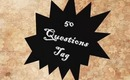 Tagged: 50 Questions