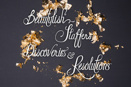 Beautylish Staffers Share Their 2013 Discoveries and 2014 Resolutions