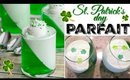 St Pattys Day Parfait or Saint Pattys Day Parfait, Easy Parfait for dessert, Easy jello parfait