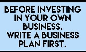 Watch This Before You Invest In Your Business. A #BusinessPlan Is A Must.