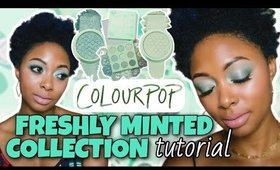 TUTORIAL: ColourPop Freshly Minted Collection