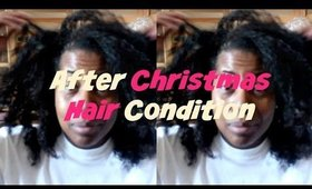 After Christmas Hair Condition   VLOG #27