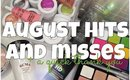 August Hits and Misses + A Quick Thank You