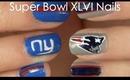 Super Bowl XLVI Nails: PATRIOTS vs GIANTS