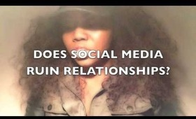 SOICAL MEDIA SITES RUIN RELATIONSHIPS | TOPIC TUESDAY EPS.2