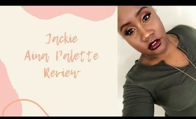 Jackie Aina Palette Review!