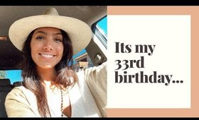 It's my 33rd birthday...
