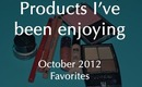 October Favorites| Products I Have Been Enjoying Lately