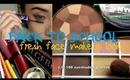 School day Makeup : Fresh faced look