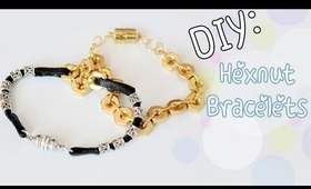 ♡DIY: Hex Nut Bracelets (Stackable Bracelets)