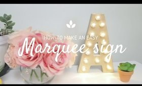 How To Make An Easy Marquee Letter