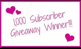 1,000 Subscriber Giveaway Winner!!!!!