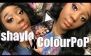 SHAYLA X COLOURPOP COLLECTION | First Impressions