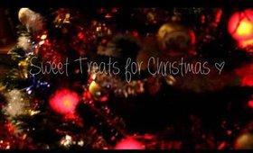 Sweet Treats for Christmas ♡ Mimi La Tigresse
