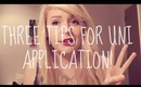 My Tips For University Application!