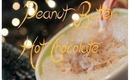 ☃ DIYDecember Peanut Butter Hot Chocolate ☃