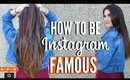 How To Get INSTAGRAM FAMOUS FAST ! How To Get Instagram FOLLOWERS !!