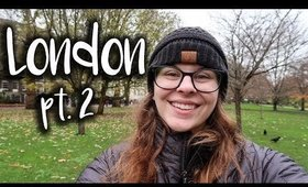 London 2018 - Day 1, Part 2