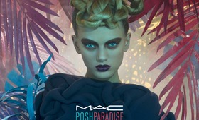 MAC Posh Paradise Collection