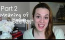 The Meaning of Easter Part 2: The Cross | Faith Walk Episode 14