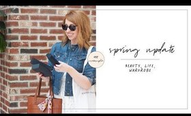 Spring Update | Beauty, Life, Wardrobe