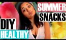 3 EASY & HEALTHY DIY Summer Snacks!! | Monisha Alavi | 2015