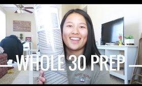 WHOLE 30 PREP ep. 48