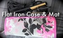 Must-Have: Flat Iron Case/Mat