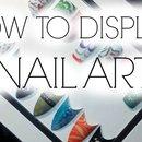 How to Display ur Nail Art