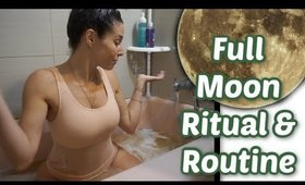 Full Moon Ritual & Routine | Goddess Bath | Vlogmas Day 12 [2019]