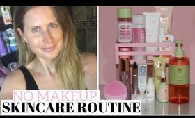 MY NO MAKEUP SKINCARE ROUTINE - GLOWY, BRIGHT AND HYDRATED SKIN