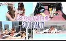 Get Ready With Me: Pool Party Edition ft. Roxy Limon
