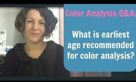 Color Analysis Q&A - What Is Earliest Age I Recommend for Color Analysis? | Best Colors for You