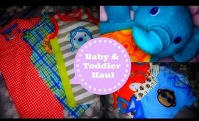 Baby &Toddler Haul