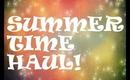 Summer Time Haul!