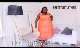 WE ARE DOING HOT GIRL SUMMER WITH PRETTY LITTLE THING PLUS! AD