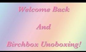 Reintro Birchbox unboxing