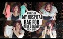 WHATS IN MY HOSPITAL BAG   Magnolia Rose