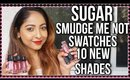 NEW SHADES SUGAR SMUDGE ME NOT LIQUID LIPSTICKS   Shades 43-52   Swatches & Review   Stacey Castanha