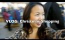 Vlog: Christmas Shopping