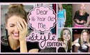 Dear 16 Year Old Me || 6 Things I Wish I'd Known {STYLE EDITION}