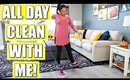 Ultimate All Day Clean With Me!   Exteme Cleaning Motivation