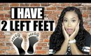 STORYTIME | I WAS BORN WITH 2 LEFT FEET!