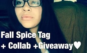 FALL SPICE TAG +COLLAB+GIVEAWAY