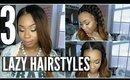 3 Cute & Lazy Hairstyles under 3 min | BEGINNER FRIENDLY
